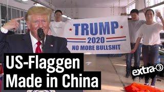 Realer Irrsinn: Trump-Fahnen Made in China