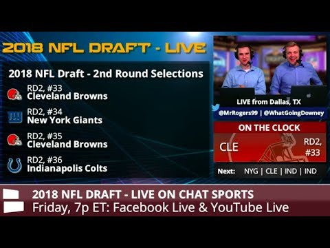 2018 NFL Draft: Watch The Second And Third Rounds Live From Dallas