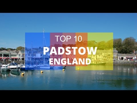 Top 10. Best Tourist Attractions in Padstow - England