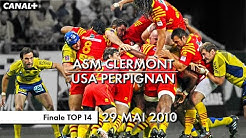 ASM Clermont / USA Perpignan - Finale TOP 14 (2010)