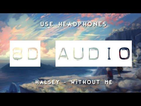 Halsey - Without Me ft. Juice WRLD (8D AUDIO) 🎧