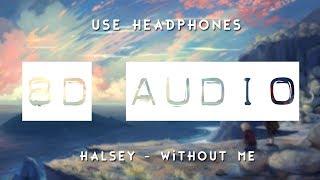 Halsey - Without Me ft. Juice WRLD (8D AUDIO) 🎧 Video