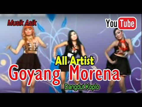 Lagu Dangdut Koplo - Goyang Morena