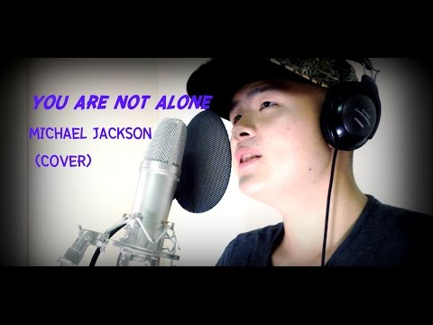 YOU ARE NOT ALONE- Michael Jackson {Cover-Frank Pasakorn}