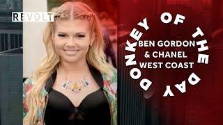 Ben Gordon & Chanel West Coast | Donkey Of The Day