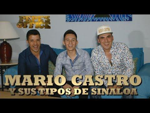 MARIO CASTRO Y SUS TIPOS DE SINALOA - Pepe's Office