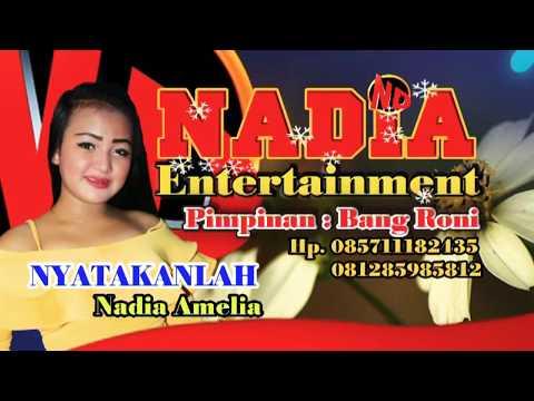 NYATAKANLAH - NADIA AMELIA