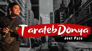 Lagu terbaru Joel Pase -Tarateb Donya