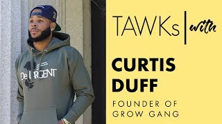 TAWKs with: Curtis Duff