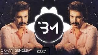 Orhan Gencebay - Ya Evde Yoksan (Beatmallow)