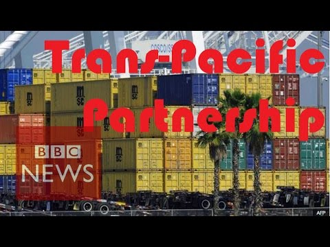 Trans-Pacific Partnership: What is it and what does it mean? BBC News
