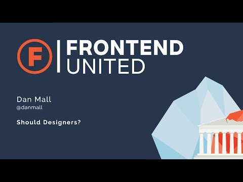 Dan Mall: Should Designers?