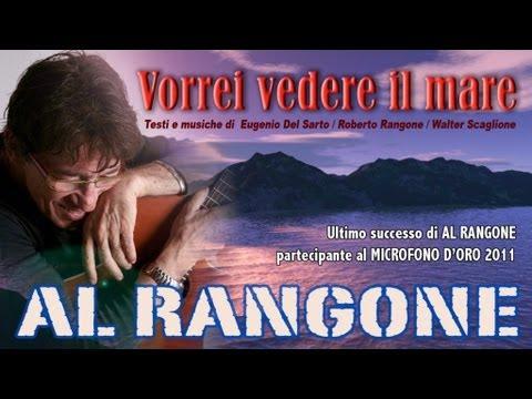 Vorrei vedere il mare - Al Rangone