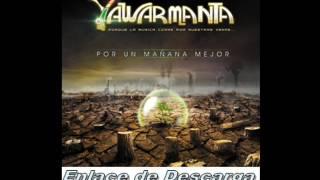 Yawarmanta - Por un mañana Mejor ( Disco 2015 )