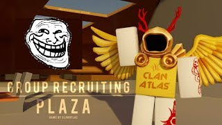 ROBLOX: Trolling Group Recruiting Plaza!
