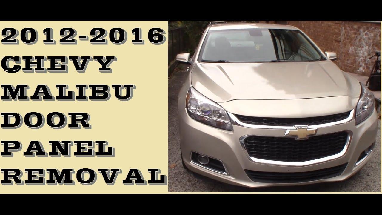 How To Remove Door Panel In 2017 2016 Chevrolet Malibu