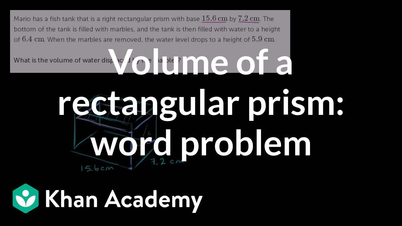 hight resolution of Volume of a rectangular prism: word problem (video)   Khan Academy