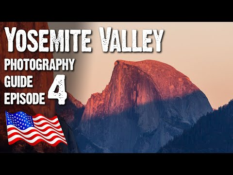A Landscape Photography GUIDE to Yosemite Valley