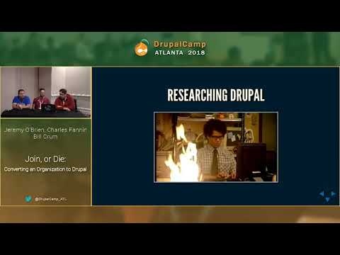 DCATL 2018 - Converting an Organization to Drupal - Bill Crum, Charles Fannin, Jeremy O'Brien on YouTube