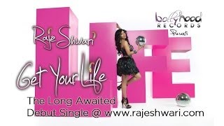 Raje Shwari - Get Your Life - B4U Music Coverage