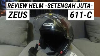 #ReviewJujur - UNBOXING & REVIEW HELM ZEUS 611-C TERBARU