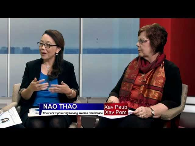 XAV PAUB XAV POM: with Guests Nao Thao & Dr. Sally Baas on Hmong Women Conference.