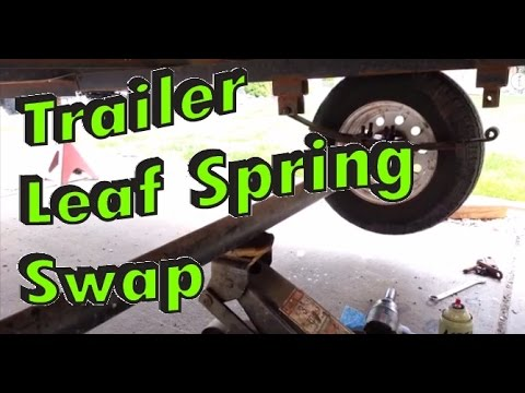 Replace Worn Trailer Leaf Springs Youtube