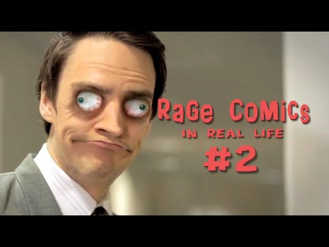 Rage Comics - In Real Life 2