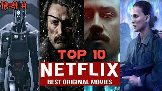 TOP 10 NETFLIX Original Movies in Hindi ! 2020 Updated