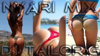 ♪ ▀█▀ Tailor G - Nyári Magyar club mix  2015♪
