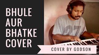 Bhoole Aur Bhatke Instrumental Cover   Hindi Christian Song