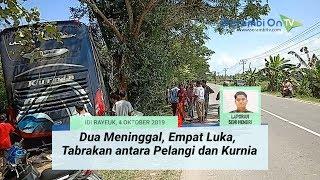 Dua Meninggal, Empat Luka, Akibat Tabrakan antara Pelangi dan Kurnia di Aceh Timur