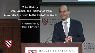 Скачать Total History Alexander The Great To The End Of The World Paul J Kosmin Radcliffe Institute