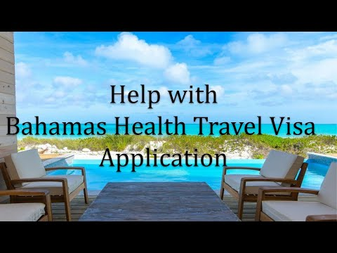 Help with Bahamas Travel Visa Application