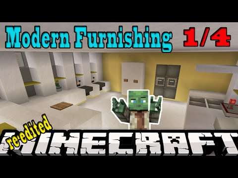 Minecraft Modern Furnishing eps 1 (re-edited)