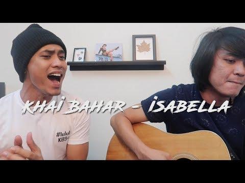 Khai Bahar   Practice session - isabella (cover)