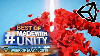 BEST OF MADE WITH UNITY #18 - Week of May 2, 2019
