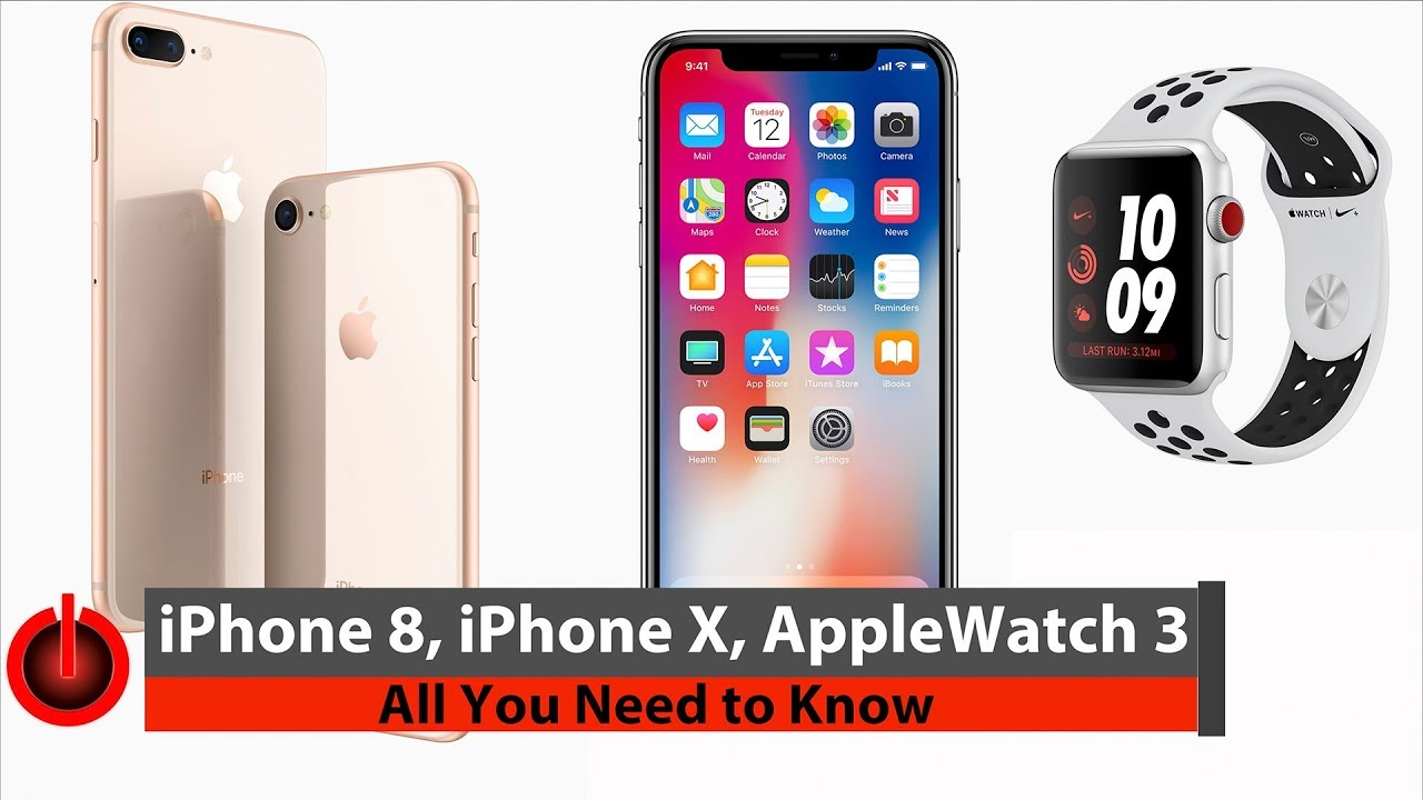 promo code 05444 6d83e iPhone 8, iPhone X and Apple Watch 3 - All You Need to Know