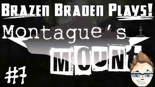 7 Semaphores | Montagues Mount | BrazenBraden Plays!