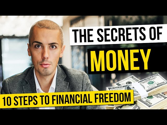 The secrets of money. 10 Steps to Financial Freedom. How to get rich 2020 advice from millionaire