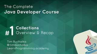 Java Course - 2 of 7 - Collections Overview