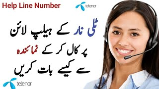 How To Call Telenor HelpLine Number 2019 Telenor Customer Care Center