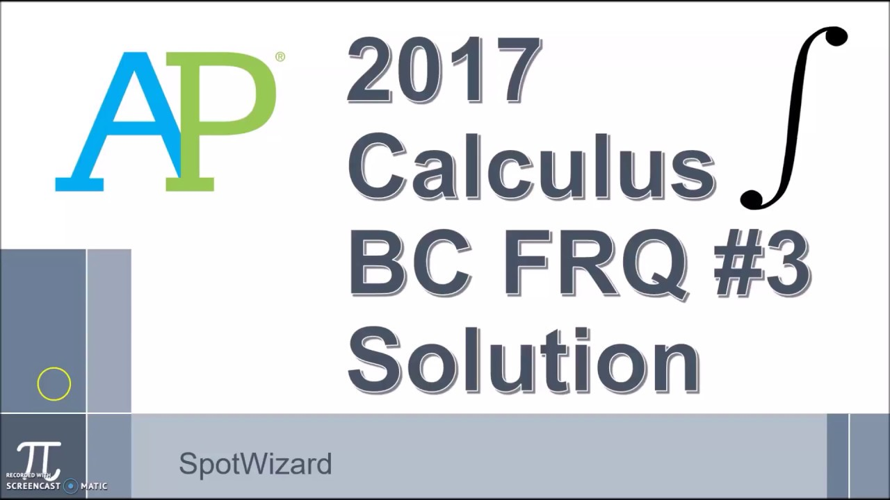 2017 ap calculus abbc free response question 3 solution youtube 2017 ap calculus abbc free response question 3 solution sciox Gallery