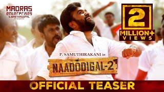 Naadodigal 2 - Official Teaser (Tamil) | Sasikumar, Anjali, Athulya, Barani | P. Samuthirakani
