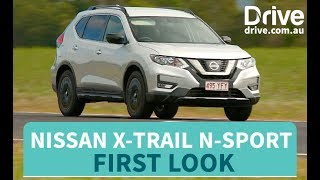 2018 Nissan X-Trail N-Sport First Look | Drive.com.au