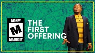 The First Offering // Pastor Dexter Upshaw Jr.