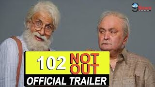 102 Not Out Official Trailer Amitabh Bachchan Rishi Kapoor Umesh Shukla In Cinemas May 4th
