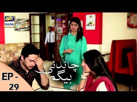 Chandni Begum - Episode 29 - 9th November 2017 - ARY Digital Drama