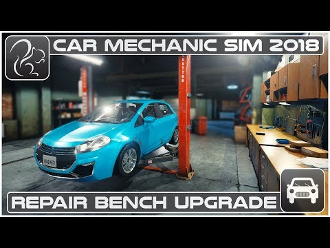 Car Mechanic Simulator 2018 (PC) - Episode #3 - Repair Bench Upgrade