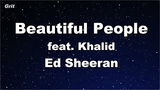 Beautiful People (feat. Khalid) - Ed Sheeran Karaoke 【No Guide Melody】 Instrumental Video